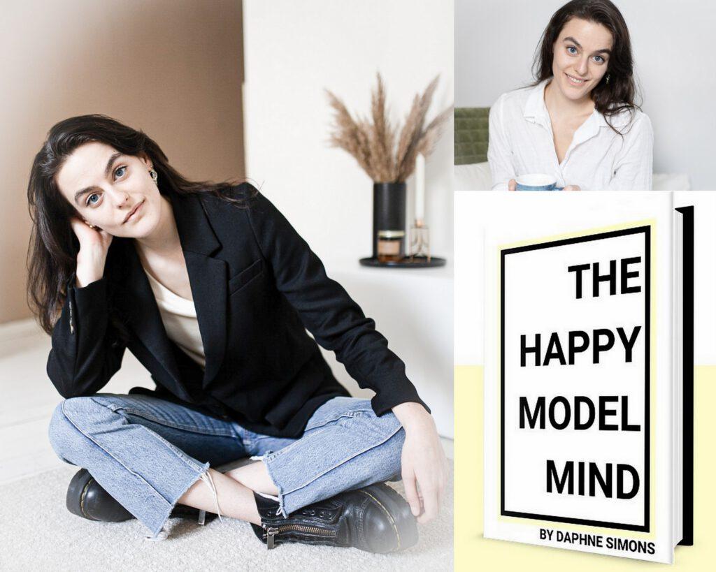Interview Daphne Simons model filosoof e-book The Happy Model Mind modellenwerk boek spiritueel coach modewereld verbeteren na eetstoornis en depressie girlboss succes verhaal vrouwelijke ondernemer blog